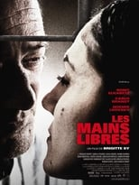Les Mains libres streaming complet VF HD