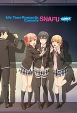 My Teen Romantic Comedy SNAFU: Season 3 (2020)