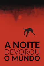 A Noite Devorou o Mundo (2018) Torrent Dublado e Legendado