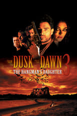 From Dusk Till Dawn 3: The Hangman\'s Daughter