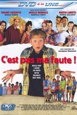 C'est pas ma faute ! streaming complet VF HD