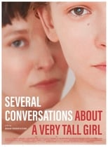 Poster for Several Conversations About a Very Tall Girl