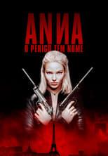 Anna: O Perigo Tem Nome (2019) Torrent Dublado e Legendado