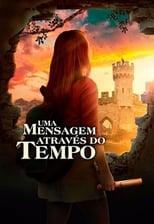 Uma Mensagem Através do Tempo (2019) Torrent Dublado e Legendado