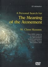 A Personal Search for the Meaning of the Atonement