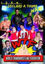 Poster for WTF: World Thumbwrestling Federation
