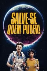 Salve-Se Quem Puder! (2020) Torrent Dublado e Legendado