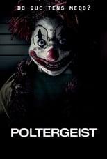 Poltergeist: O Fenômeno (2015) Torrent Dublado e Legendado