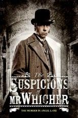 Der Verdacht des Mr. Whicher - Der Mord in der Angel Lane