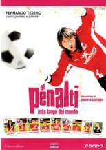El Penalti mas largo del mundo (2005)