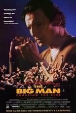 Big Man - Er hat nichts zu verlieren