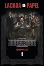 La Casa de Papel 1ª Temporada Completa Torrent Dublada e Legendada