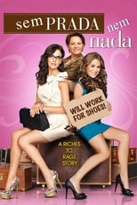 Sem Prada Nem Nada (2011) Torrent Dublado e Legendado