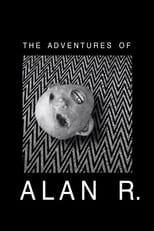 The Adventures of Alan R.