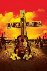 Poster for Narco Cultura