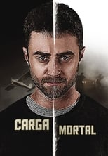 Carga Mortal (2018) Torrent Dublado e Legendado