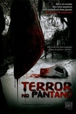 Terror no Pântano (2006) Torrent Dublado e Legendado