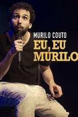 Murilo Couto – Eu, eu, Murilo (2017) Torrent Nacional