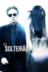 O Solteirão (2009) Torrent Legendado