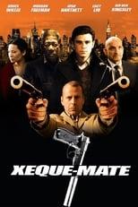 Xeque-Mate (2006) Torrent Dublado e Legendado