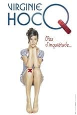 Spectacle Virginie Hocq : Pas d'inquiétude streaming