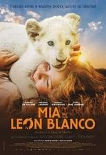 VER Mia y el león blanco (2018) Online Gratis HD