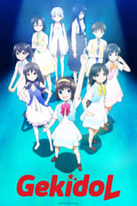 Poster anime Gekidol Sub Indo