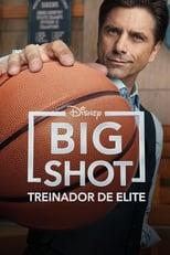 Big Shot 1ª Temporada Completa Torrent Dublada e Legendada