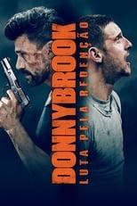 Donnybrook – Luta Pela Redenção (2019) Torrent Dublado e Legendado