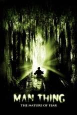 O Homem-Coisa: A Natureza do Medo (2005) Torrent Legendado