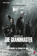 The Grandmaster  (Yut doi jung si) streaming complet VF HD