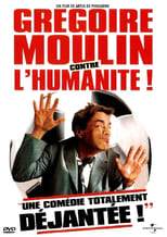 Gregoire Moulin vs. Humanity