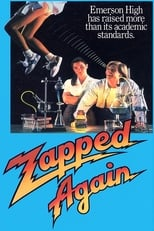 Official movie poster for Zapped Again! (1990)