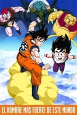 Dragon Ball Z 2: El hombre más fuerte del mundo