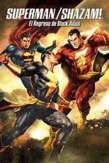 Superman/¡Shazam!: El regreso de Black Adam
