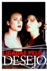 Ligadas pelo Desejo (1996) Torrent Legendado