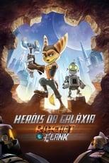 Heróis da Galáxia – Ratchet e Clank (2016) Torrent Dublado e Legendado