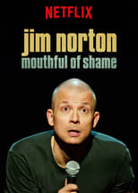 Jim Norton: Mouthful of Shame (2017)