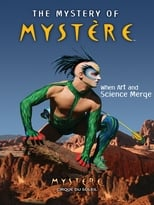Circo del sol: The Mystery of Mystère