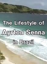 Ayrton Senna Lifestyle in Brazil