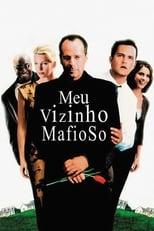 Meu Vizinho Mafioso (2000) Torrent Dublado e Legendado