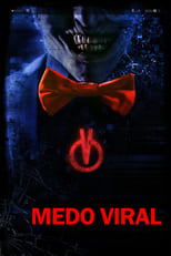 Medo Viral (2017) Torrent Dublado e Legendado