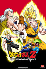 Dragon Ball Z: O Retorno dos Andróides (1992) Torrent Dublado