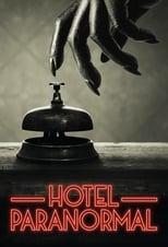 Hotel Paranormal Saison 1 Episode 1