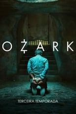 Ozark 3ª Temporada Completa Torrent Dublada e Legendada