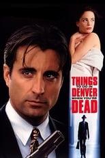 Coisas para se Fazer em Denver Quando Você Está Morto (1995) Torrent Legendado