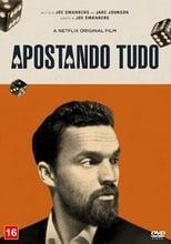Apostando Tudo (2017) Torrent Dublado e Legendado