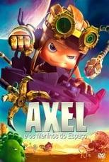 Axel e os Meninos do Espaço (2017) Torrent Dublado