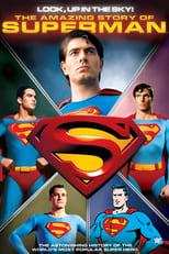 Look, up in the Sky! Die fantastische Geschichte von Superman