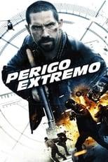 Perigo Extremo (2015) Torrent Dublado e Legendado